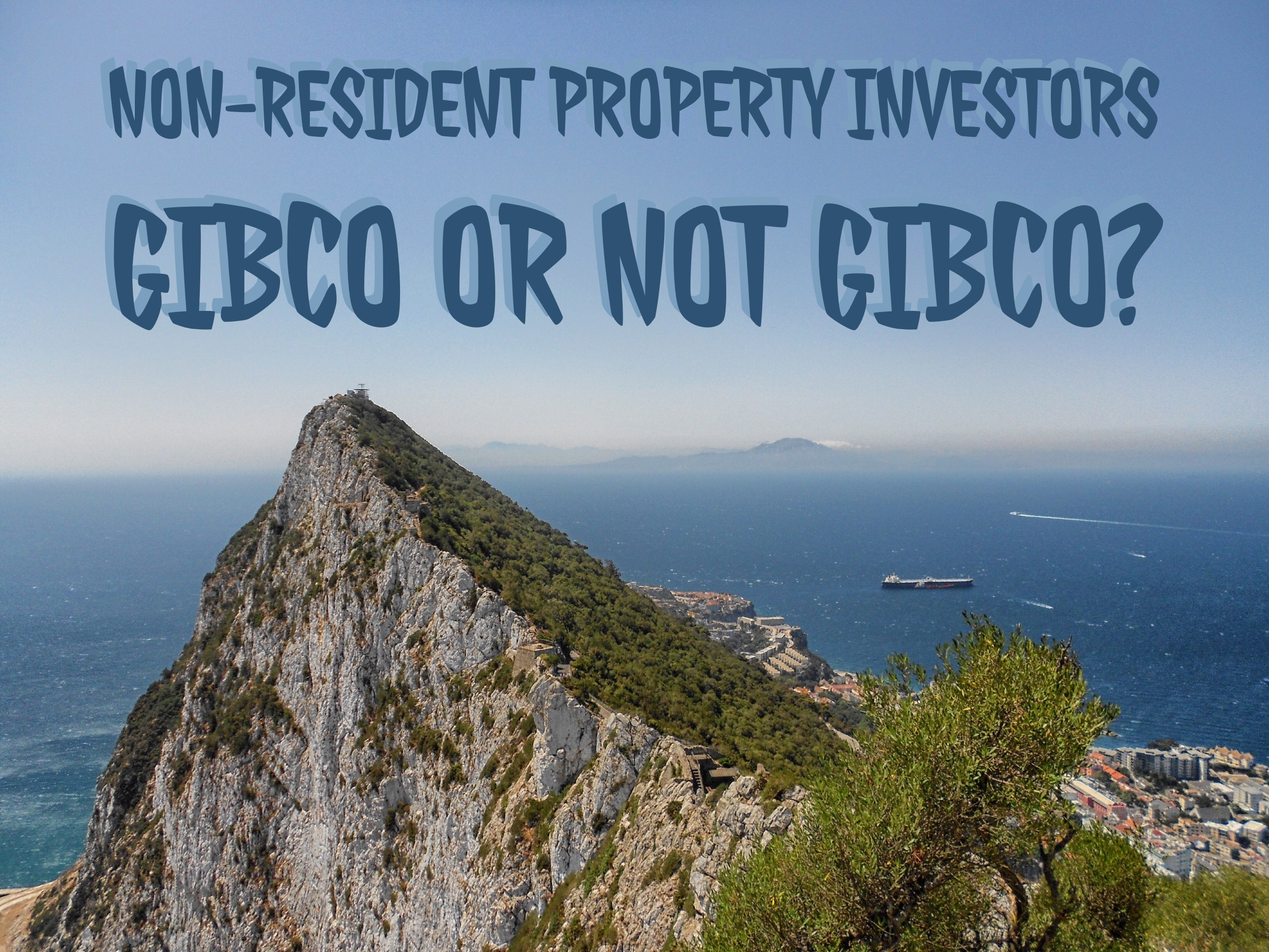 Non-resident investor - should you use a Gibraltar company? Image